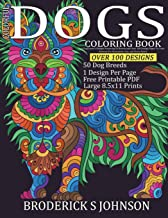 Colorful Dogs Coloring Book: A Dog Lovers Delight Featuring 50 Breeds and Over 100 Design Pages To Color   Patterns For Relaxation, Fun, and Stress Relief