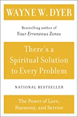 There's a Spiritual Solution to Every Problem Kindle Edition
