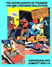 The Super-Agents Of Thunder: Volume 2 Readers Collection: Gwandanaland Comics #2911-A: Economical Black & White Version --...