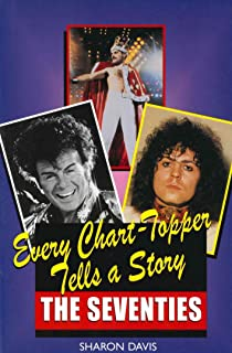 Every Chart Topper Tells a Story: The Seventies