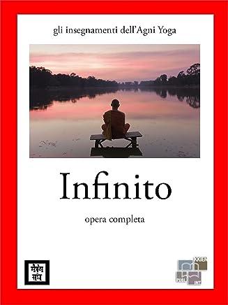 Infinito (gli insegnamenti dellAgni Yoga)