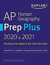 AP Human Geography Prep Plus 2020 & 2021: 3 Practice Tests + Study Plans + Targeted Review & Practice + Online (Kaplan Test Prep)