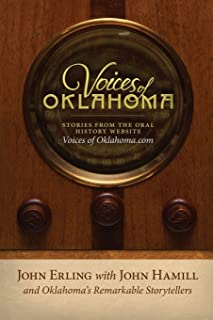 Voices of Oklahoma: Stories from the Oral History Website VoicesofOklahoma.com