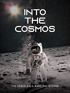 Into the Cosmos: The Space Race, Mars and Beyond