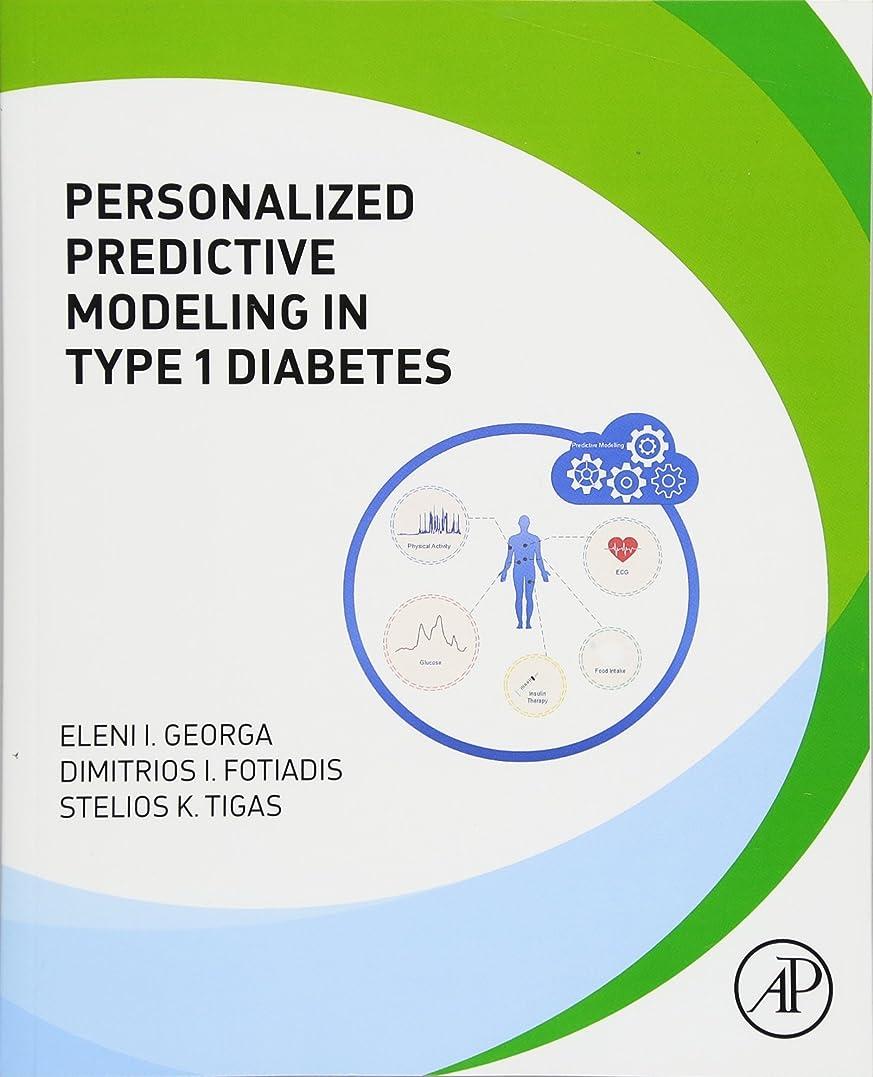 修羅場お肉死傷者Personalized Predictive Modeling in Type 1 Diabetes