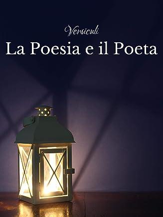 La Poesia e il Poeta