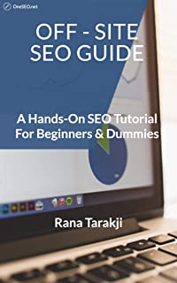 OFF-SITE SEO GUIDE: A Hands-On SEO Tutorial For Beginners & Dummies
