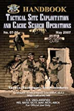 Tactical Site Exploitation and Cache Search Operations: Special Forces Tactics