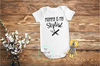 Mommy is my Stylist Baby Bodysuit   Baby Girl Or Baby Boy Hairdresser Outfit