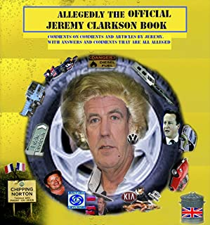 Allegedly The Official Jeremy Clarkson Book (English Edition)