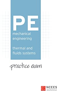 PE Mechanical Engineering: Thermal and Fluids Systems Practice Exam