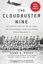 Download Book The Cloudbuster Nine: The Untold Story of Ted Williams and the Baseball Team That Helped Win World War II PDF