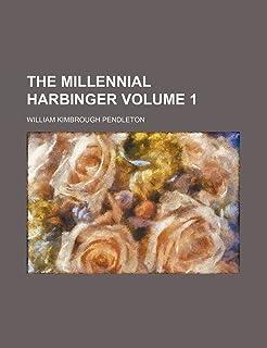 The Millennial Harbinger Volume 1