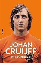 Johan Cruijff - mijn verhaal: de autobiografie