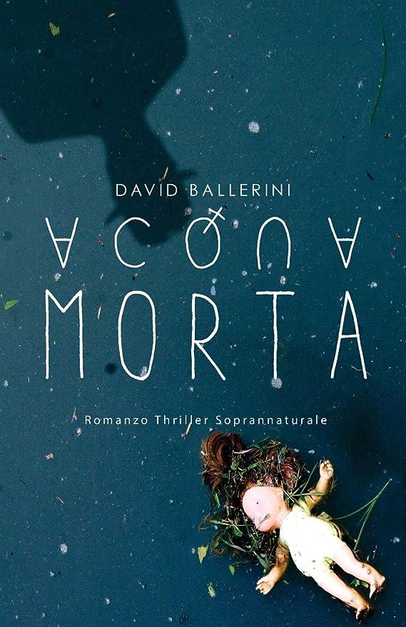 熟した椅子表現Acqua Morta: Romanzo Thriller Soprannaturale