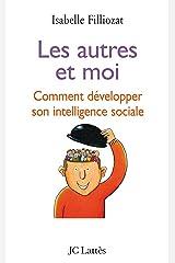 Les autres et moi (Psy-Santé) Format Kindle