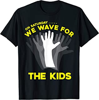 On Saturday, We Wave for the Kids (iowa shirt)