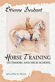 Horse Training: Outdoors and High School