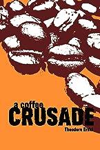 A Coffee Crusade