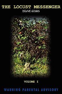 The Locust Messenger: Volume I