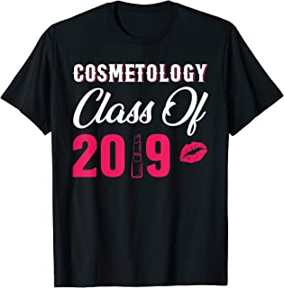 Class Of 2019 T-Shirt Graduation Gift for Cosmetology Major