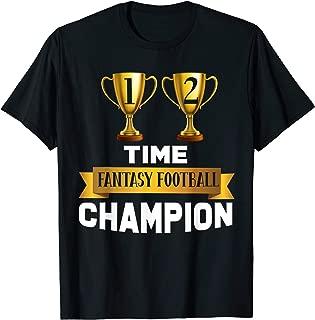 2 Time Fantasy Football Champion Gift League Winner Champ T-Shirt