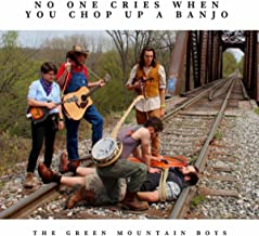 No One Cries When You Chop up a Banjo