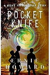 Pocketknife : A Night Portals Short Story (Season 2) Kindle Edition