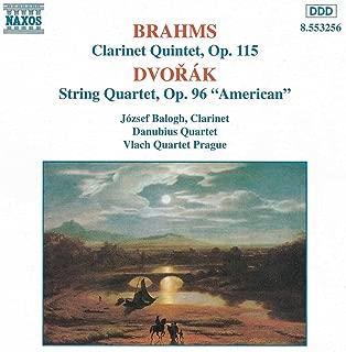Brahms: Clarinet Quintet In B Minor / Dvorak: String Quartet No. 12,