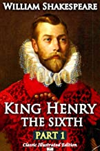 Henry VI Part 1 - Classic Illustrated Edition