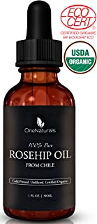 100% Pure, Organic Rosehip Oil by OneNaturals - Cold Pressed, Unrefined, All Natural - USDA Certified Essential Oil for Skin, Face, Body (1 oz)