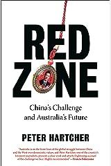 Red Zone: China's Challenge and Australia's Future Kindle Edition