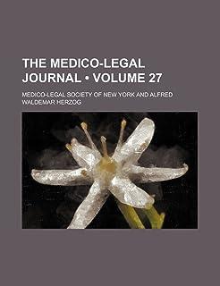 The Medico-Legal Journal (Volume 27)