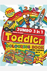 JUMBO Toddler Colouring Book: 300 BIG, Easy to Colour Pages! – Screen Free Fun with Letters, Numbers, Shapes, Animals, Vehicles and So Much More to ... and Kindergarten Kids Ages 1-4 (UK Edition). Paperback