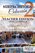 Nuestra Historia Level 2: Teacher Edition: The Complete Level 2 Collection of Comprehensible Input Short Stories (Spanish Edition)