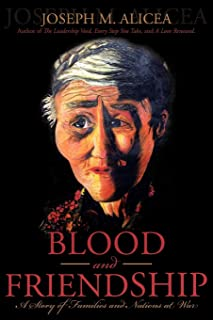 Blood and Friendship: A Story of Families and Nations at War