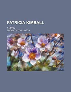 Patricia Kimball; A Novel