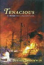 Tenacious: A Kydd Sea Adventure