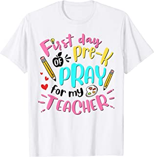 First Day Of Pre-K Pray For My Teacher Back To School T-Shirt