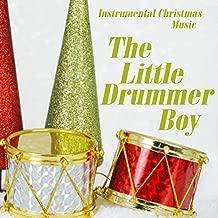 Instrumental Christmas Music - The Little Drummer Boy