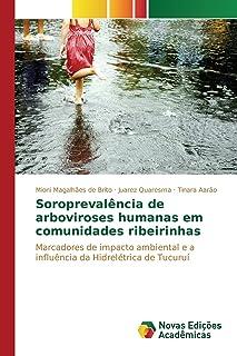 Soroprevalência de arboviroses humanas em comunidades ribeirinhas