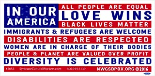 Syracuse Cultural Workers In Our America. - Magnetic Bumper Sticker/Decal Magnet (7.75