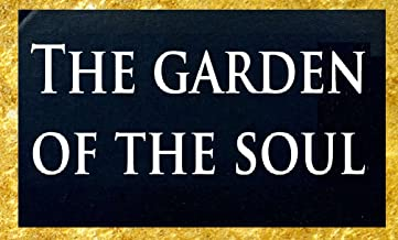 The garden of the soul : or, A manual of spiritual exercises and instructions for Christians who (living in the world) aspire to devotion