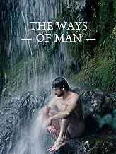 The Ways of Man