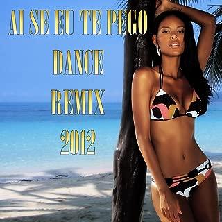 Ai Se Eu Te Pego (Dance Remix 2012)