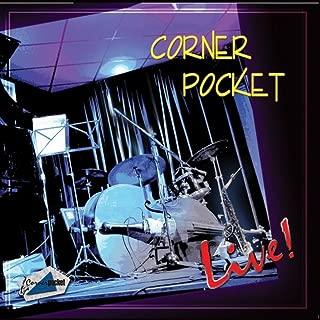 Corner Pocket - Live
