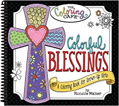 Colorful Blessings: A Coloring Book for Grown-Up Girls from The Coloring Cafe PDF
