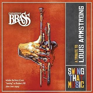 Swing That Music: Tribute to Louis Armstrong スウィング・ザット・ミュージック:ルイ・アームストロングへのトリビュート