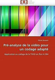 Pré-Analyse de la Vidéo Pour Un Codage Adapté (Omn.Univ.Europ.)