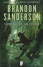 Sombras de identidad (Nacidos de la bruma [Mistborn] 5): Mistborn 5. Nacidos de la Bruma (Spanish Edition)